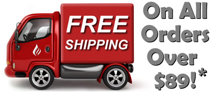 Free Shipping on All Orders Over $89!*