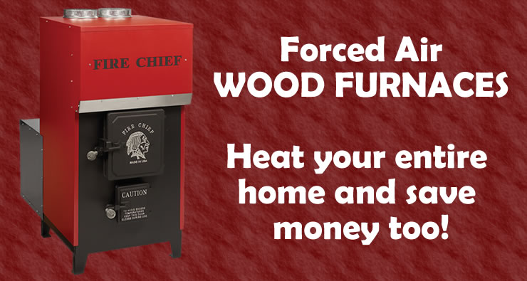 Forced Air Wood Furnaces